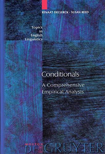 9783110171440: Conditionals: A Comprehensive Empirical Analysis (Topics in English Linguistics, No. 37) (Beitrage Zur Alexander-Von-Humboldt-Forschung)
