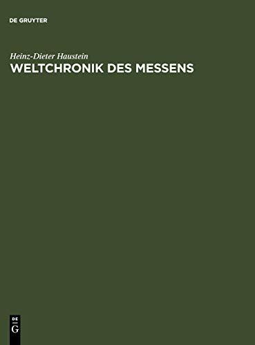 9783110171730: Weltchronik des Messens