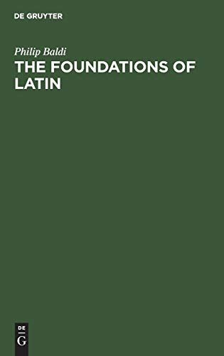 9783110172089: The Foundations of Latin (Trends in Linguistics. Studies and Monographs [TiLSM])