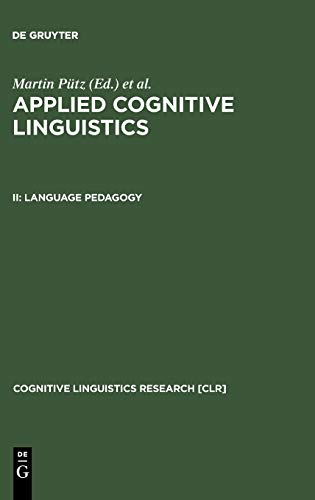 9783110172225: Applied Cognitive Linguistics: Language Padagogy (Cognitive Linguistics Research, 19)