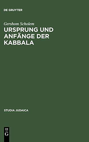 9783110172539: Ursprung Und Anf�nge Der Kabbala (Studia Judaica)