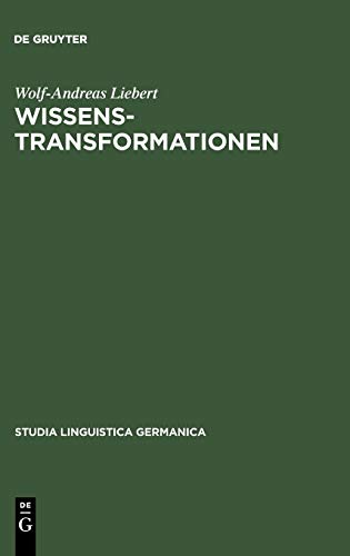 9783110172768: Wissenstransformationen (Studia Linguistica Germanica) (German Edition)