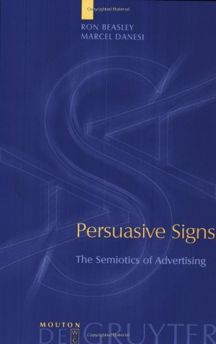 9783110173413: Persuasive Signs: The Semiotics of Advertising (Approaches to Applied Semiotics) (Approaches to Applied Semiotics [AAS])