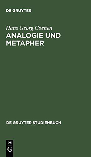 9783110173437: Analogie und Metapher: Grundlegung einer Theorie der bildlichen Rede (de Gruyter Studienbuch)