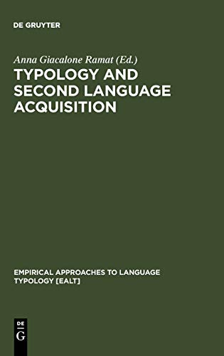 9783110173598: Typology and Second Language Acquisition (Empirical Approaches to Language Typology, 26)