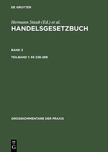9783110173789: Handelsgesetzbuch / Tlbd 1: �� 238-289. Tlbd 2: �� 290-342a (Groakommentare Der Praxis)