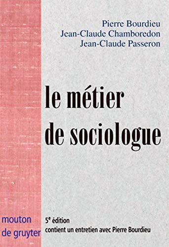 9783110174298: Le Metier De Sociologue: Prealables Epistemologiques
