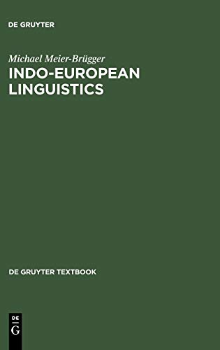 9783110174335: Indo-European Linguistics (De Gruyter Textbook)