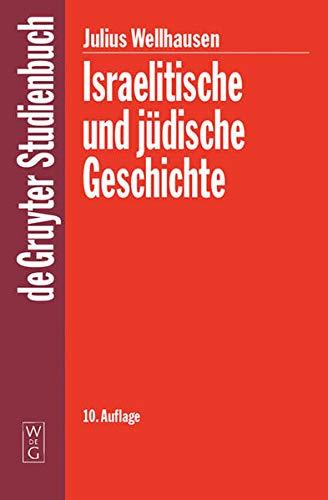 9783110174632: Israelitische Und Judische Geschichte (de Gruyter Studienbuch) (German Edition)