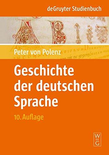 9783110175073: Geschichte der deutschen Sprache (de Gruyter Studienbuch) (German Edition)