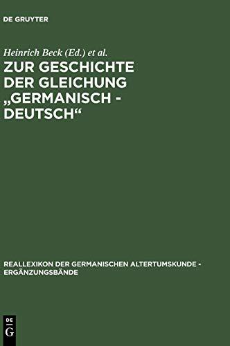 Zur Geschichte Der Gleichung Germanisch-Deutsch': Sprache Und Namen, Geschichte Und ...
