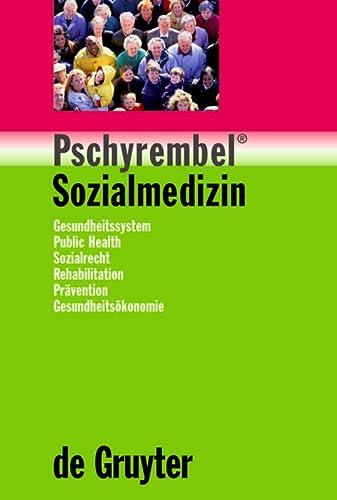 9783110176056: Pschyrembel Sozialmedizin (German Edition)