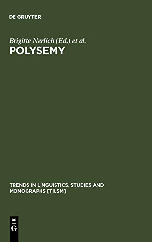 9783110176162: Polysemy: Flexible Patterns of Meaning in Mind and Language (Trends in Linguistics: Studies and Monographs, 142) (Trends in Linguistics: Studies & Monographs)
