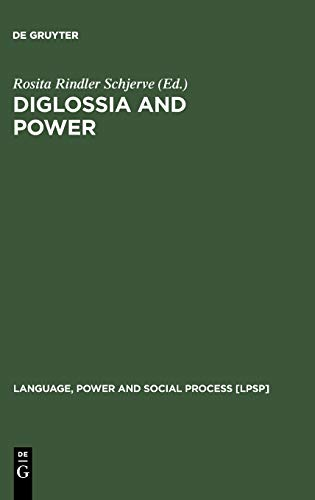 9783110176537: Diglossia and Power: Language Policies and Practice in the 19th Century Habsburg Empire (Language, Power & Social Process) (Language, Power and Social Process [LPSP])