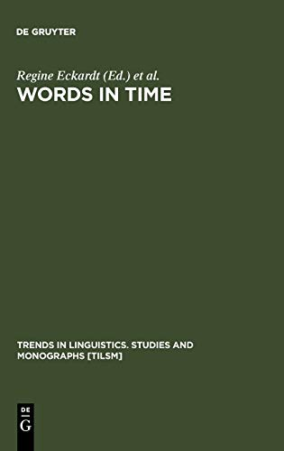 9783110176759: Words in Time: Diachronic Semantics from Different Points of View (Trends in Linguistics. Studies and Monographs [TiLSM])