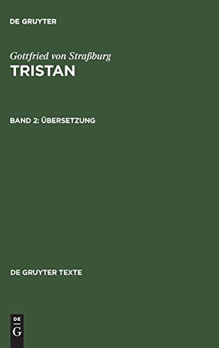 9783110176957: Tristan Bd.2: Übersetzung: Mit einer Einführung in das Werk von Tomas Tomasek (De Gruyter Texte)