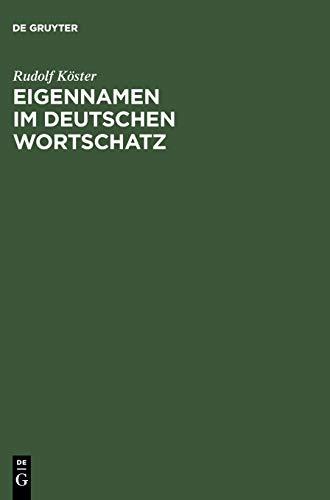 9783110177022: Eigennamen im deutschen Wortschatz (German Edition)