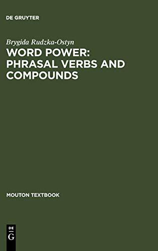 Word Power: Phrasal Verbs and Compounds: A: Rudzka - Ostyn,