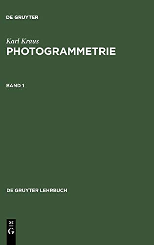 Photogrammetrie (de Gruyter Lehrbuch) (German Edition): Karl Kraus