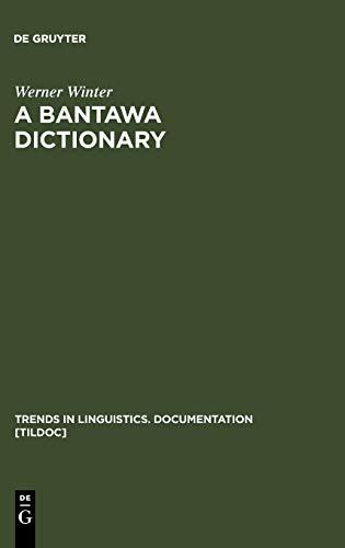 9783110177107: A Bantawa Dictionary (Trends In Linguistics Documentation)