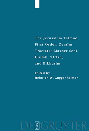Tractates Ma'aser Seni, Hallah, 'Orlah, and Bikkurim (Studia Judaica) (3110177633) by Heinrich W Guggenheimer