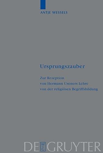 9783110177879: Ursprungszauber (Religionsgeschichtliche Versuche Und Vorarbeiten) (German Edition)