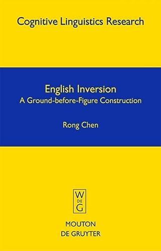 9783110178104: English Inversion (Cognitive Linguistic Research)