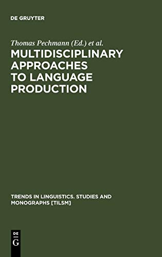 9783110178401: Multidisciplinary Approaches to Language Production (Trends in Linguistics: Studies & Monographs)