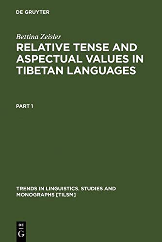 9783110178685: Relative Tense and Aspectual Values in Tibetan Languages (Trends in Linguistics: Studies & Monographs)