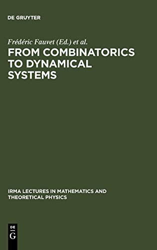 9783110178753: From Combinatorics to Dynamical Systems: Journees De Calcul Formel, Strasbourg, March 22-23, 2002 (IRMA Lectures in Mathematics & Theoretical Physics)