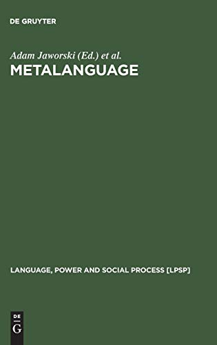9783110178777: Metalanguage: Social and Ideological Perspectives