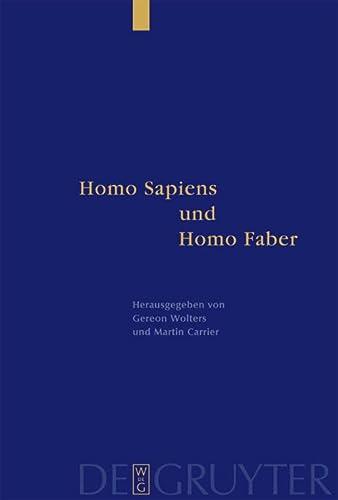 9783110178852: Homo Sapiens und Homo Faber: Epistemische und technische Rationalität in Antike und Gegenwart. Festschrift für Jürgen Mittelstraß: Epistemische Und ... - Festschrift Fur Jurgen Mittelstrass