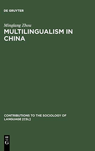 9783110178968: Multilingualism in China (Contributions to the Sociology of Language [Csl])