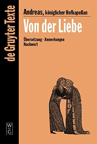 9783110179279: Von der Liebe: Drei Bücher: Drei Bucher (De Gruyter Texte)