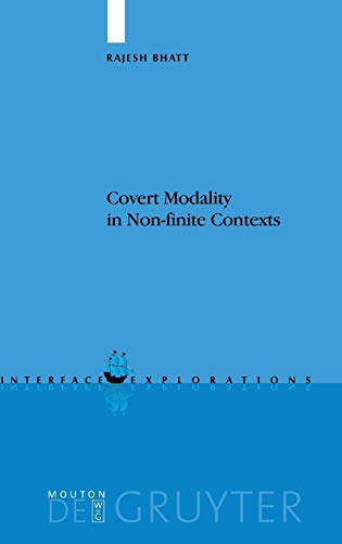 9783110179521: Covert Modality in Non-finite Contexts (Interface Explorations [IE])