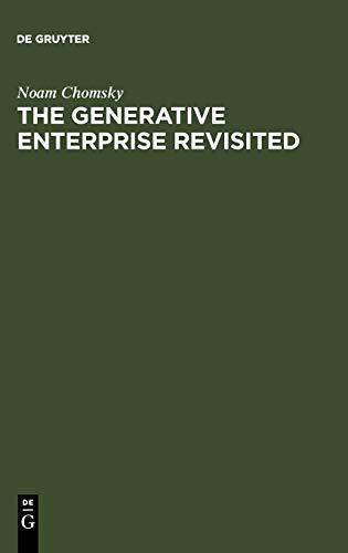 9783110180015: The Generative Enterprise Revisited: Discussions with Riny Huybregts, Henk van Riemsdijk, Naoki Fukui and Mihoko Zushi