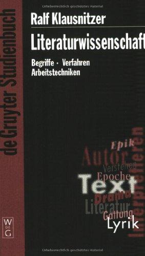 9783110180237: Literaturwissenschaft: Begriffe - Verfahren - Arbeitstechniken (de Gruyter Studienbuch)