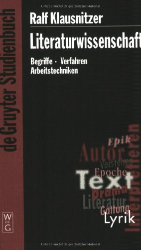 9783110180237: Literaturwissenschaft: Begriffe, Verfahren, Arbeitstechniken (de Gruyter Studienbuch) (German Edition)