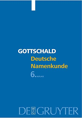 9783110180329: Deutsche Namenkunde: Mit Einer Einfuhrung in Die Familiennamenkunde