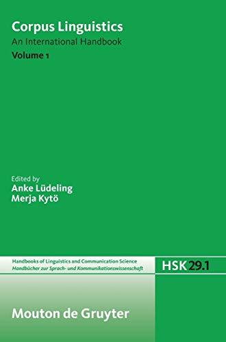 9783110180435: Corpus Linguistics. Volume 1 (Handbucher zur Sprach- und Kommunikationswissenschaft / Handbooks of Linguistics and Communication Science (HSK))
