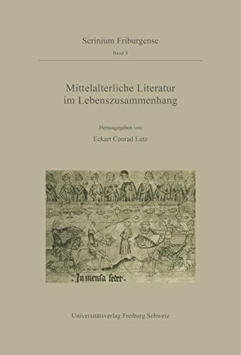 9783110180596: Mittelalterliche Literatur Im Lebenszusammenhang