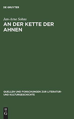 9783110181333: Der Kette Der Ahnen: Geschichtsreflexion Im Deutschsprachigen Historischen Roman 1870-1880