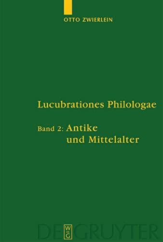 Antike Und Mittelalter (Untersuchungen Zur Antiken Literatur Und Geschichte) (v. 2) (German Edition...
