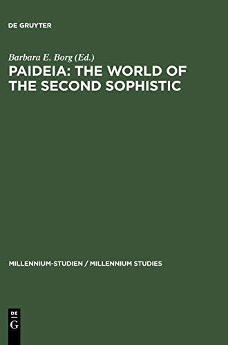 9783110182316: 2: Paideia: The World of the Second Sophistic (Millennium-Studien / Millennium Studies)