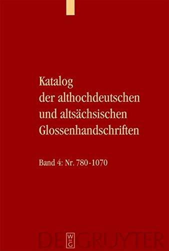 9783110182729: Katalog Der Althochdeutschen Und Altsachsischen Glossenhandschriften (German Edition)