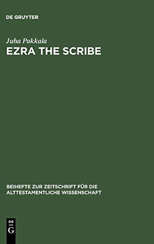 9783110182804: Ezra the Scribe: The Development of Ezra 7-10 and Nehemia 8 (Beiheft Zur Zeitschrift Fur Die Alttestamentliche Wissenschaft) (English and Hebrew Edition)