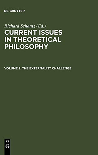 9783110183061: The Externalist Challenge (Current Issues In Theoretical Philosophy)
