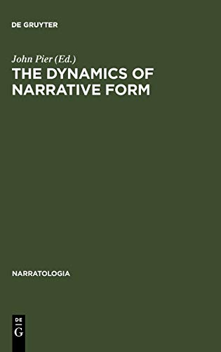 9783110183146: The Dynamics of Narrative Form (NARRATOLOGIA, 4)