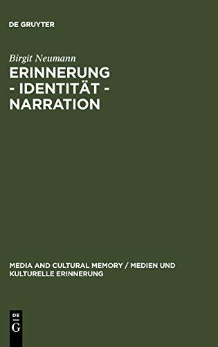 9783110183160: Erinnerung - Identität - Narration: Gattungstypologie und Funktionen kanadischer Fictions of Memory (Media and Cultural Memory/Medien Und Kulturelles Gedaechntnis)