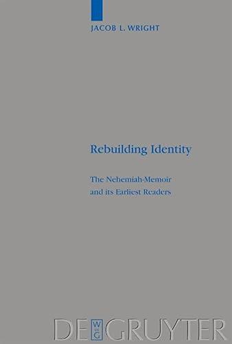 9783110183191: Rebuilding Identity (Beiheft Zur Zeitschrift Fur Die Alttestamentliche Wissenschaft)